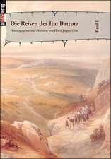 Die Reisen Des Ibn Battuta Bd. 1:  Schriftsteller
