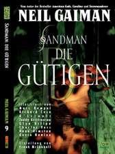Sandman 09 - Die Gütigen