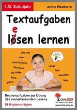 Textaufgaben l(e)ösen lernen - 1.-2. Schuljahr
