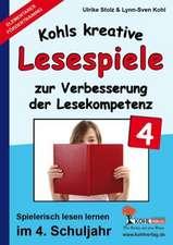 Kohls kreative Lesespiele / 4. Schuljahr