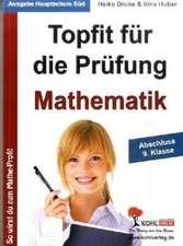 Topfit für die Prüfung - Mathematik Abschluss 9. Klasse (Ausgabe Hauptschule Süd)