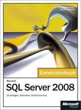 Microsoft SQL Server 2008 - Das Entwicklerbuch
