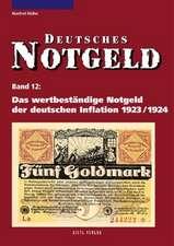 Das wertbeständige Notgeld der deutschen Inflation 1923/1924