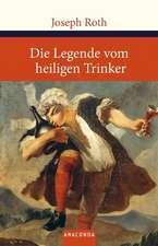 Die Legende vom heiligen Trinker