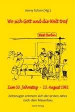 Wo sich Gott und die Welt traf – West-Berlin