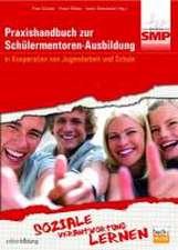 Praxishandbuch zur Schülermentoren-Ausbildung