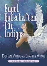 Engel-Botschaften für Indigos