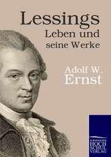 Lessings Leben und seine Werke