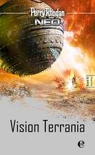 Perry Rhodan Neo 1: Vision Terrania