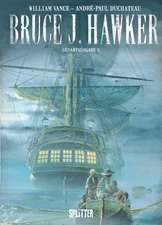 Bruce J. Hawker. Gesamtausgabe 02