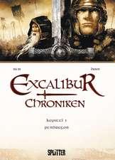 Excalibur Chroniken 01. Pendragon