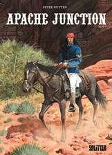 Apache Junction Buch 1