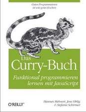 Das Curry-Buch - Funktional programmieren lernen mit JavaScript