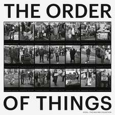 The Order of Things:  Photography from the Walther Collection