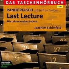 Last Lecture - Das Taschenhörbuch