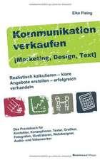 Kommunikation verkaufen [Marketing, Design, Text]