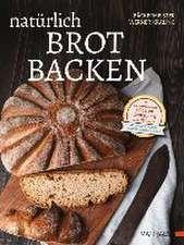 Natürlich Brot backen