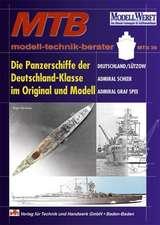 Die Panzerschiffe der Deutschland-Klasse im Original und Modell