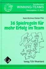 36 Spielregeln für mehr Erfolg im Team