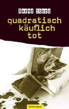quadratisch - käuflich - tot