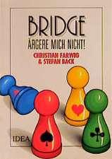 Bridge, ärgere mich nicht!