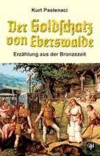 Der Goldschatz von Eberswalde