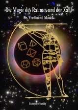 Die Magie des Raumes und der Zahl
