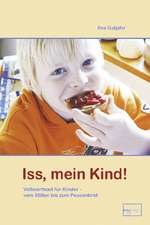 Iss, mein Kind!