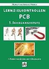 Lernzielkontrollen PCB. 5. Jahrgangsstufe