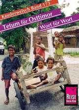 Tetum für Osttimor. Wort für Wort. Kauderwelsch