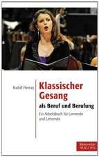 Klassischer Gesang als Beruf und Berufung