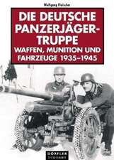 Die deutsche Panzerjägertruppe