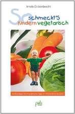 So schmeckt's Kindern vegetarisch