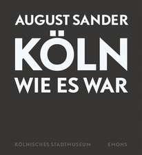 Köln wie es war