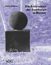 Die Architektur der Goethezeit in Weimar