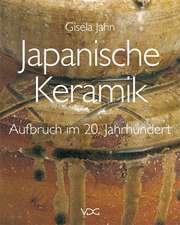 Japanische Keramik - Aufbruch im 20. Jahrhundert