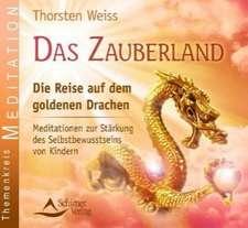 Das Zauberland  - Die Reise auf dem goldenen Drachen