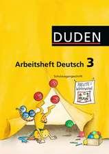 Duden Deutsch 3 Arbeitsheft. Schulausgangsschrift. Ausgabe A