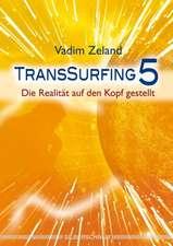 Transsurfing 5