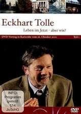 Leben im Jetzt - Wie geht das? DVD Teil 1 Karlsruhe