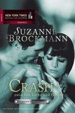 Operation Heartbreaker 06: Crash zwischen Liebe und Gefahr