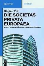 Die Societas Privata Europaea (SPE): Statut der Europäischen Privatgesellschaft