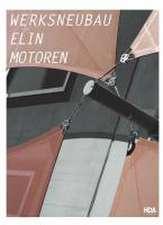Werksneubau Elin Motoren GmbH