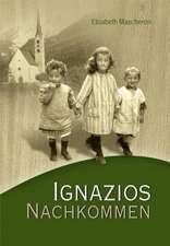 Ignazios Nachkommen