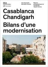Casablanca Chandigarh: Bilans d'une modernisation
