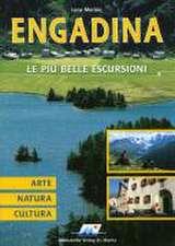 Engadina - Le più belle Escursioni