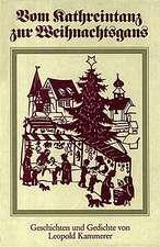 Vom Kathreintanz zur Weihnachtsgans