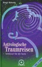 Astrologische Traumreisen