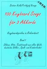 Hundert (100) Keyboard Songs für 3 Akkorde