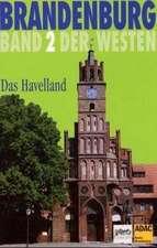 Brandenburg. Der Westen 2. Das Havelland